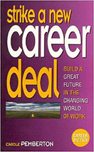 Strike a New Career Deal
